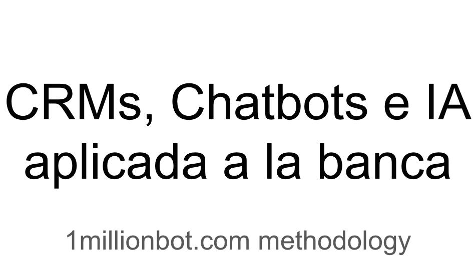 Chatbots basados en IA  reducirán los costes de la banca en 7.300 millones de $